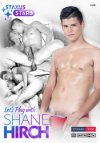 Staxus Stars, Let's Play with  Shane Hirch